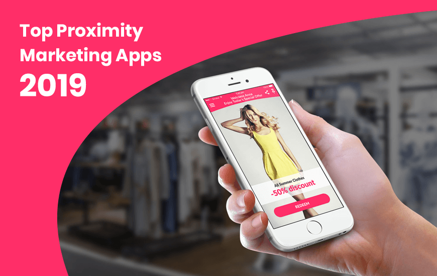 1552164679 top proximity marketing apps for 2019